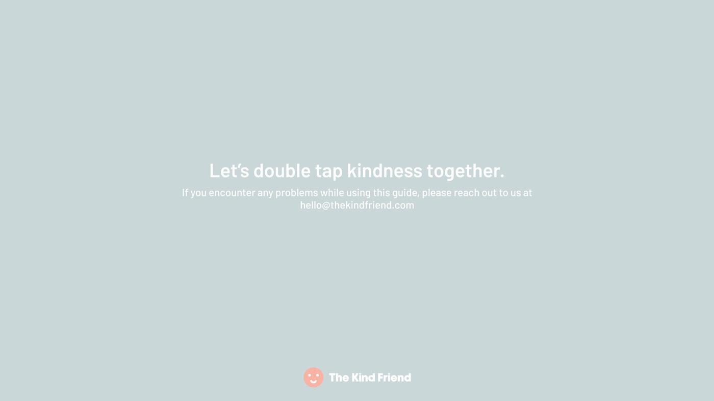 The Kind Friend Identity 25